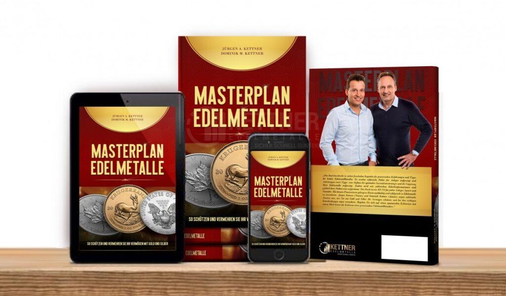 Masterplan Edelmetalle: So schützen und vermehren Sie Ihr Vermögen mit Gold und Silber Masterplan Edelmetalle: So schützen und vermehren Sie Ihr Vermögen mit Gold und Silber